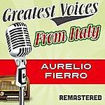 Aurelio Fierro Greatest Voices From Italy