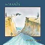 Wasabi Wide Open