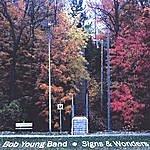 Bob Young Signs & Wonders
