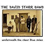 David Starr Underneath The Clear Blue Skies