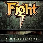 Fight A Small Deadly Space (Remixed & Remastered)