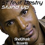 ST Stand Up (Feat. Destry)