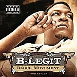 B-Legit Block Movement (Explicit Version)