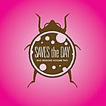 Saves The Day Bug Sessions Volume 2