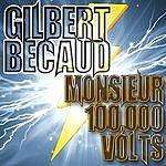 Gilbert Bécaud Monsieur 100,000 Volts
