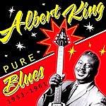 Albert King Pure Blues 1953-1961