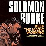 Solomon Burke Keep The Magic Working. The Original 1955-1961 (Atlantic, Singular & Apollo Sides)