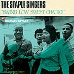 The Staple Singers Swing Low Sweet Chariot + Uncloudy Day (Bonus Track Version)