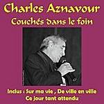 Charles Aznavour Couches Dans Le Foin