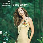 Chely Wright The Definitive Collection