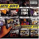 Geto Boys Greatest Hits