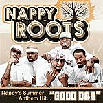 Nappy Roots Good Day