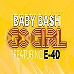 E-40 Go Girl (Explicit)