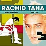Rachid Taha Made In Medina/ Olé Olé