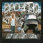 Rasheed Let The Games Begin (Explicit)
