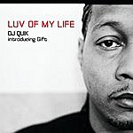 DJ Quik Luv Of My Life (Main)