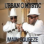 Urban Mystic Main Squeeze