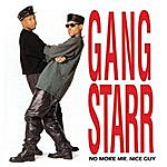 Gang Starr No More Mr. Nice Guy