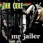 Jah Cure Mr. Jailer