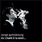 Serge Gainsbourg Du Chant À La Une!...