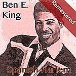 Ben E. King Spanish Harlem (Remastered)