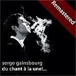 Serge Gainsbourg Du Chant À La Une!... (Remastered)