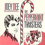 Joey Dee & The Starliters The Peppermint Twisters