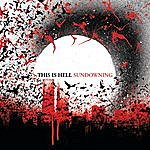 This Is Hell Sundowning (Explicit Version)
