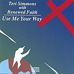 Teri Simmons Use Me Your Way