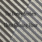 The Dorsey Brothers Their Shining Hour