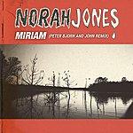 Norah Jones Miriam (Peter Bjorn And John Remix)