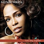 Michelle Williams Let's Stay Together (2-Track Single)