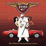Pimp C The Naked Soul Of Sweet Jones (Edited)