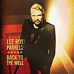 Lee Roy Parnell Back To The Well