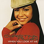 Christina Milian When You Look At Me (International Version)