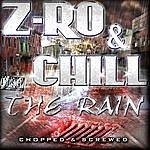 Chill The Rain (Chopped & Screwed)