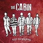 Cabin Keep On Walking