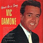Vic Damone Yours For A Song