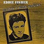 Eddie Fisher When I Was Young