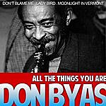 Don Byas Don Byas. All The Things You Are