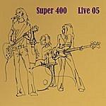 Super 400 Live 05