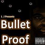 L.J. Bullet Proof - Single