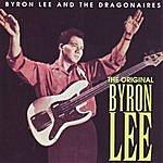 Byron Lee & The Dragonaires The Original Byron Lee