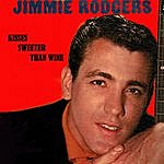 Jimmie Rodgers Kiss Sweeter Than Wine
