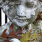 Sal Casabianca The Sound And The Love