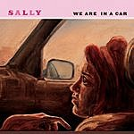 Sally We Are In A Car