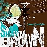 Shawn Brown Chasing Streetlights