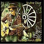 The Skyline Drive Topanga Ranch Motel