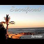 Surrender Sacrificed
