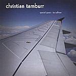 The Christian Tamburr Quartet Arrivals